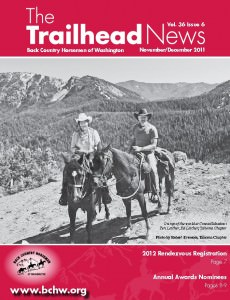 As published in the November / December 2011 edition of BCHW's The Trailhead News Magazine